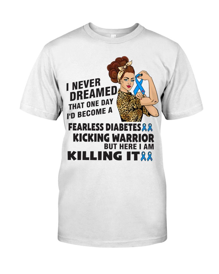 Diabetes Never Dreamed Classic T-Shirt
