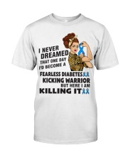 Diabetes Never Dreamed Classic T-Shirt front