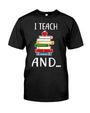 TEACHER Teach Classic T-Shirt front