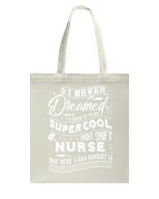 Nurse Dream Tote Bag thumbnail