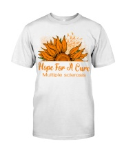 Multiple sclerosis Hope Classic T-Shirt front