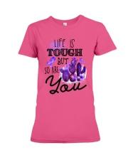 Fibromyalgia Life is tough Premium Fit Ladies Tee thumbnail