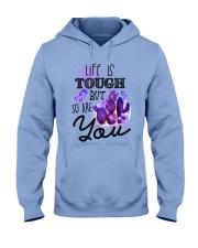 Fibromyalgia Life is tough Hooded Sweatshirt thumbnail