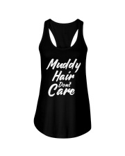 MUDDY HAIR DON'T CARE Ladies Flowy Tank tile