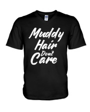 MUDDY HAIR DON'T CARE V-Neck T-Shirt tile