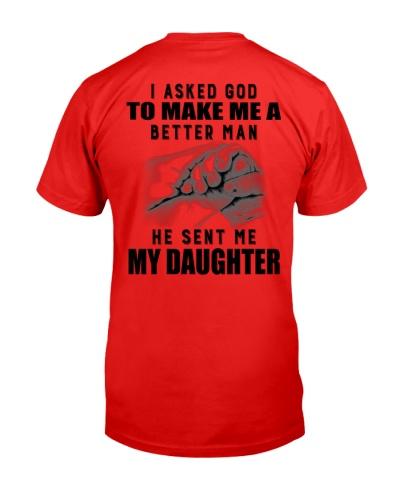 I ASKED GOD TO MAKE ME A BETTER MAN