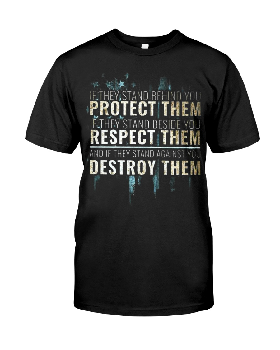 LIMITED EDITION - PROTECT RESPECT DESTROY Classic T-Shirt