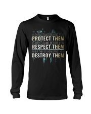 LIMITED EDITION - PROTECT RESPECT DESTROY Long Sleeve Tee thumbnail
