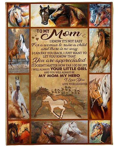 Blanket-Horse- To my Mom - Love Daughter-HTV