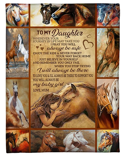 Blanket-Horse-To my Daughter-Love Mum - HTV