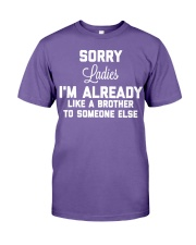 I'M ALREADY LIKE A BROTHER TO SOMEONE ALSE Premium Fit Mens Tee thumbnail