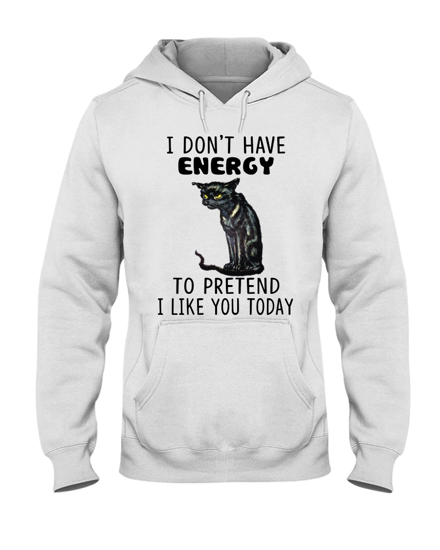 BOOM - I DON'T HAVE ENERGY Hooded Sweatshirt
