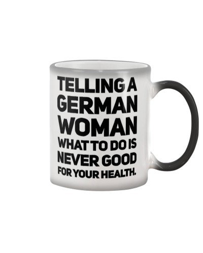 LIMITED EDITION - TELL A GERMAN WOMAN