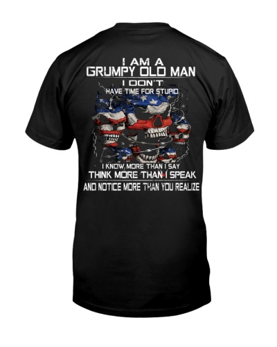 I DON'T HAVE TIME FOR STUPID - GRUMPY OL MAN