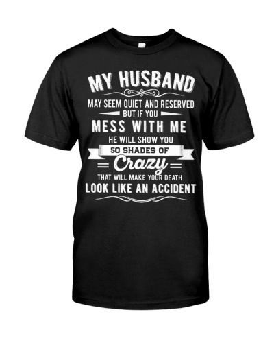 LIMITED EDITION - MY HUSBAND WILL SHOW YOU