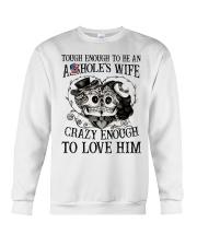 CRAZY ENOUGH TO LOVE MY ASSHOLE Crewneck Sweatshirt thumbnail