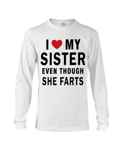 I Love My Sister Even Though She Farts