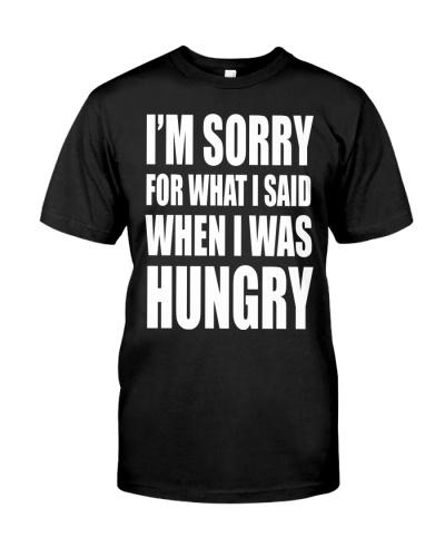 I'M SORRY - I WAS HUNGRY