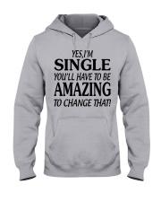I AM SINGLE  Hooded Sweatshirt front