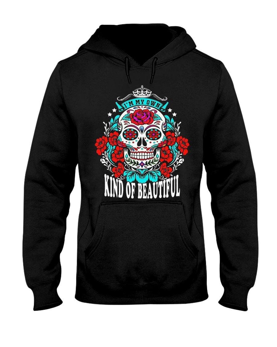 I'M MY OWN KIND OF BEAUTIFUL Hooded Sweatshirt