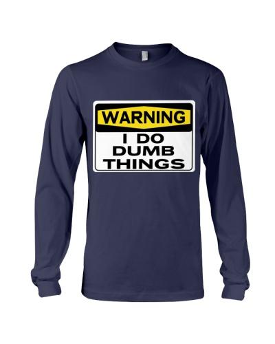 WARNING I DO DUMB THINGS