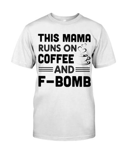 MAMA RUNS ON COFFEE