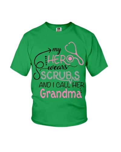 MY HERO WEARS SCRUBS AND I CALL HER GRANDMA