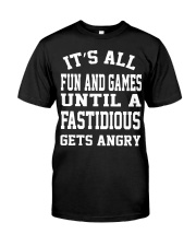 FASTIDIOUS Classic T-Shirt front