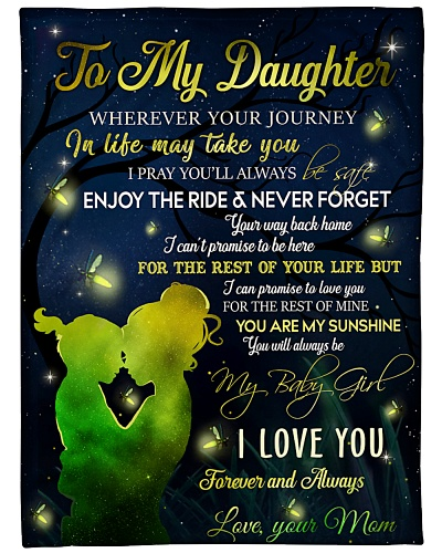 BLANKET - TO MY DAUGHTER - 3 - DTA