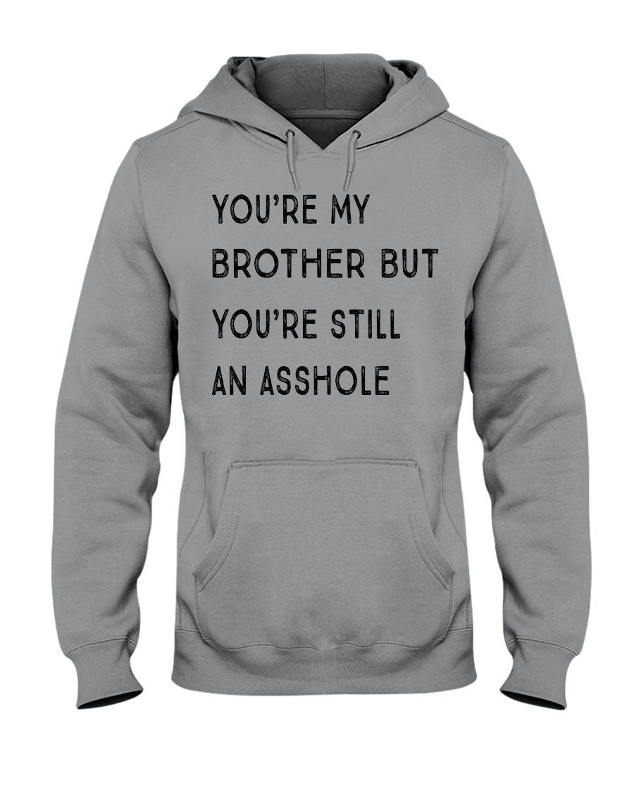 VERSION NEW - MY BROTHER Hooded Sweatshirt