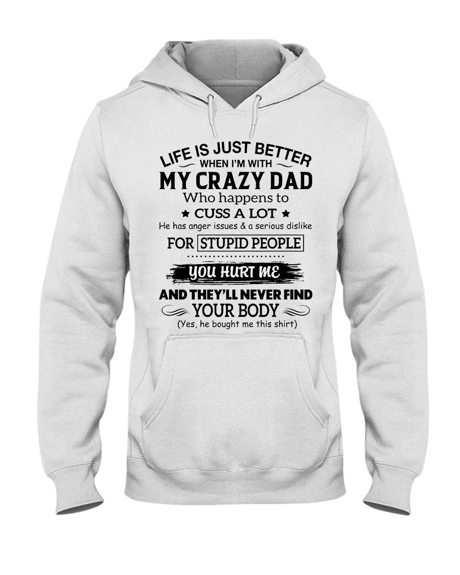 MY CRAZY DAD DTS Hooded Sweatshirt