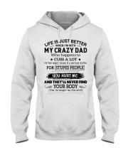 MY CRAZY DAD DTS Hooded Sweatshirt front