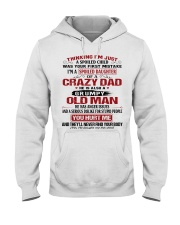 SPOILED DAUGHTER OF A CRAZY DAD Hooded Sweatshirt front
