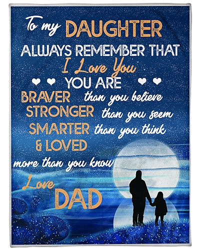 BLANKET-TO MY DAUGHTER-LOVE DAD-HTV
