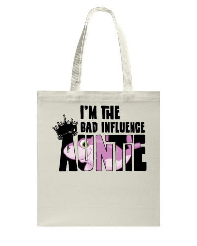 LIMITED EDITION - THE BAD INFLUENCE AUNTIE