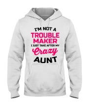 I'M NOT A TROUBLE MAKER Hooded Sweatshirt front