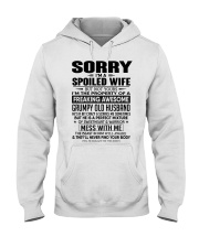 BOOM - SORRY I AM SPOILED WIFE Hooded Sweatshirt front