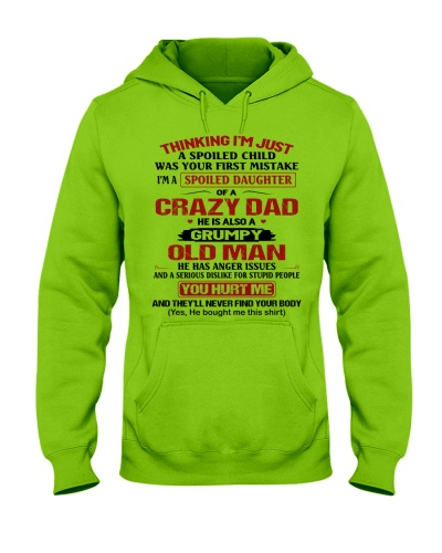 I'M A SPOILED DAUGHTER OF A CRAZY DAD