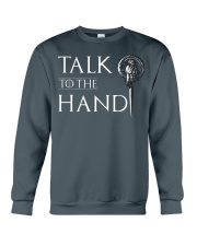 TALK TO THE HAND Crewneck Sweatshirt thumbnail