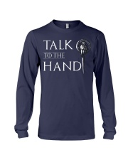 TALK TO THE HAND Long Sleeve Tee thumbnail