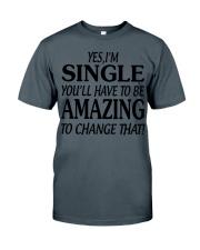 I AM SINGLE Classic T-Shirt thumbnail
