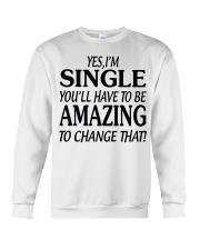 I AM SINGLE Crewneck Sweatshirt thumbnail
