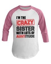 I'M THE CRAZY SISTER Baseball Tee thumbnail