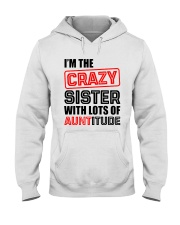 I'M THE CRAZY SISTER Hooded Sweatshirt front