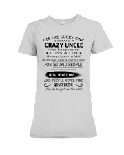 I HAVE A CRAZY UNCLE-MAY Premium Fit Ladies Tee thumbnail