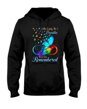 As Long As I Breathe You'll Be Remembered Hooded Sweatshirt front