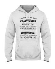 I LOVE MY CRAZY SISTER Hooded Sweatshirt front