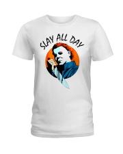 SLAY ALL DAY Ladies T-Shirt thumbnail