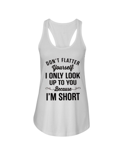 LIMITED EDITION - DONT FLATTER YOURSELF