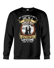 MY HUSBAND IS A ONCE IN A LIFETIME MAN  - LIMITED  Crewneck Sweatshirt thumbnail
